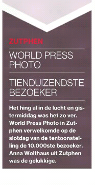 "De Stentor: ""World Press Photo tienduizendste bezoeker"""